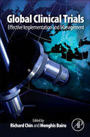 Global Clinical Trials: Effective Implementation and Management (Hardback)