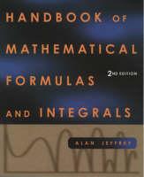 Handbook of Mathematical Formulas & Integrals (Paperback)