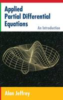 Applied Partial Differential Equations: An Introduction (Hardback)