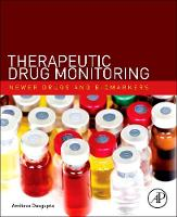 Therapeutic Drug Monitoring: Newer Drugs and Biomarkers (Hardback)