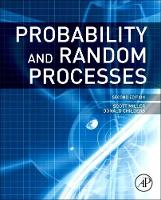 Probability and Random Processes: With Applications to Signal Processing and Communications (Hardback)