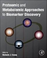 Proteomic and Metabolomic Approaches to Biomarker Discovery (Hardback)