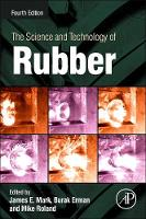 The Science and Technology of Rubber (Hardback)