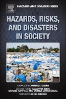 Hazards, Risks, and Disasters in Society (Hardback)