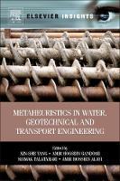 Metaheuristics in Water, Geotechnical and Transport Engineering (Hardback)