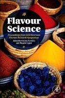 Flavour Science: Proceedings from XIII Weurman Flavour Research Symposium (Hardback)