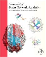 Fundamentals of Brain Network Analysis (Hardback)