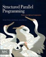 Structured Parallel Programming: Patterns for Efficient Computation (Paperback)