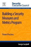 Building a Security Measures and Metrics Program 1e (Paperback)