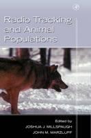 Radio Tracking and Animal Populations (Hardback)