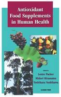 Antioxidant Food Supplements in Human Health (Hardback)