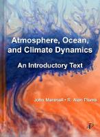 Atmosphere, Ocean and Climate Dynamics: An Introductory Text (Hardback)