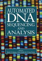 Automated DNA Sequencing and Analysis (Hardback)