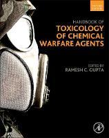 Handbook of Toxicology of Chemical Warfare Agents (Hardback)