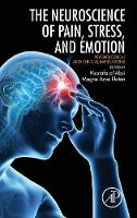 Neuroscience of Pain, Stress, and Emotion: Psychological and Clinical Implications (Hardback)