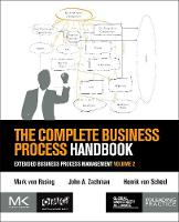 The Complete Business Process Handbook: Extended Business Process Management, Volume 2 (Paperback)