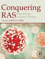 Conquering RAS: From Biology to Cancer Therapy (Hardback)