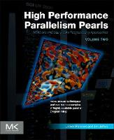 High Performance Parallelism Pearls Volume Two: Multicore and Many-core Programming Approaches (Paperback)