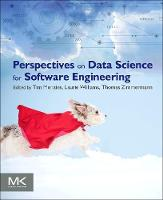 Perspectives on Data Science for Software Engineering (Paperback)