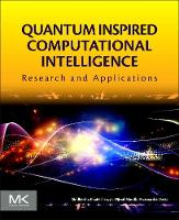 Quantum Inspired Computational Intelligence: Research and Applications (Paperback)