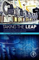 Taking the LEAP: The Methods and Tools of the Linked Engineering and Manufacturing Platform (LEAP) (Paperback)
