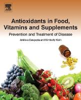 Antioxidants in Food, Vitamins and Supplements: Prevention and Treatment of Disease (Paperback)