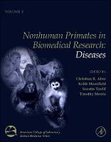 Nonhuman Primates in Biomedical Research: Volume 2: Diseases - American College of Laboratory Animal Medicine (Paperback)