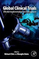 Global Clinical Trials: Effective Implementation and Management (Paperback)