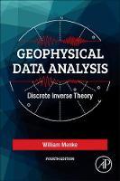 Geophysical Data Analysis: Discrete Inverse Theory (Paperback)