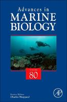 Advances in Marine Biology: Volume 80 - Advances in Marine Biology (Hardback)