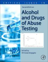 Critical Issues in Alcohol and Drugs of Abuse Testing (Paperback)