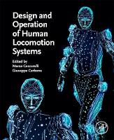 Design and Operation of Human Locomotion Systems (Paperback)