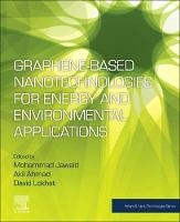 Graphene-based Nanotechnologies for Energy and Environmental Applications - Micro & Nano Technologies (Paperback)