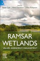 Ramsar Wetlands: Values, Assessment, Management (Paperback)