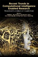 Recent Trends in Computational Intelligence Enabled Research: Theoretical Foundations and Applications (Paperback)