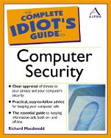 Complete Idiot's Guide to Computer Security - Complete Idiot's Guides (Paperback)