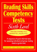 Ready-to-Use Reading Skills Competency Tests: Sixth Grade Reading Level, Vol. 7 (Spiral bound)