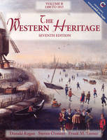 The Western Heritage: Volume B, 1300-1815 (Paperback)