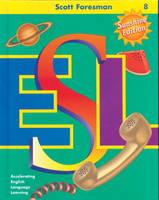 Scott Foresman ESL, Grade 8 Language Development Activity Book (Paperback)