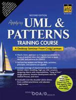 Applying UML and Patterns Training Course, A Desktop Seminar from Craig Larman