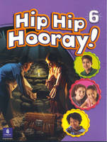 Hip Hip Hooray Student Book (with practice pages), Level 6 (Paperback)