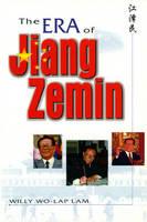 The Era of Jiang Zemin (Paperback)