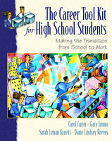 The Career Toolkit for High School Students: Making the Transition from School to Work (Paperback)