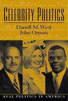 Celebrity Politics (Paperback)