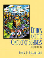 Ethics and the Conduct of Business: United States Edition (Paperback)