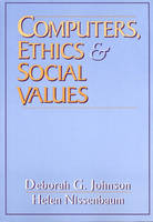 Computers, Ethics and Social Values (Paperback)