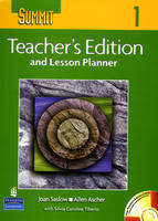 Summit 1 Teacher's Edition and Lesson Planner with Teacher's CD-ROM