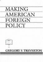 Making American Foreign Policy (Paperback)