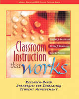 Classroom Instruction That Works: Research-based Strategies for Increasing Student Achievement (Paperback)
