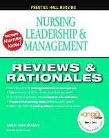 Prentice Hall Reviews and Rationales: Nursing Leadership, Management and Delegation
